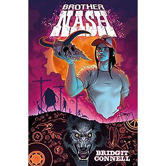 Brother Nash by Bridgit Connell - 9781785864568 Bok