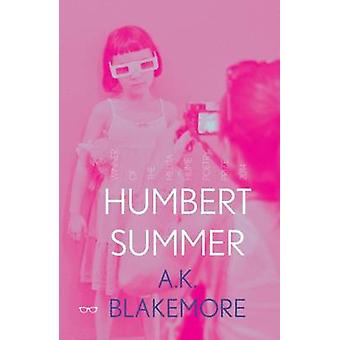 Humbert Summer by Amy Blakemore - 9781908998415 Book