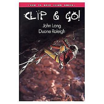 Wie man klettert: Clip and Go!