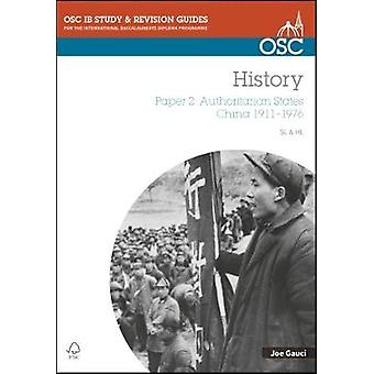 IB History SL & HL Paper 2 Authoritarian States - China 1911-1976