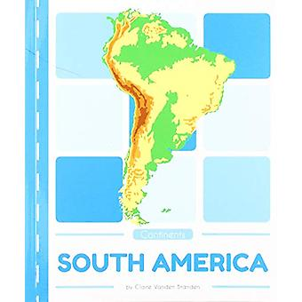 Continents - South America by  -Claire -Vanden Branden - 9781641855464
