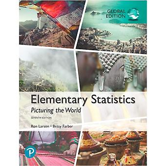 Elementary Statistics Picturing the World Global Edition von Larson & RonFarber & Betsy