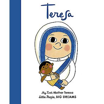 Mother Teresa - My First Mother Teresa by Maria Isabel Sanchez Vegara