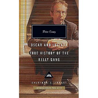Oscar and Lucinda - True History of the Kelly Gang by Peter Carey - 97