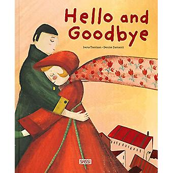 Hello and Goodbye by Irena Trevisan - 9788830300682 Book
