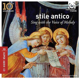 Byrd / Gibbons / Tallis / Antico, Stile - Sing with the Voice of Melody [SACD] USA import