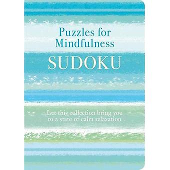 Puzzles for Mindfulness Sudoku: Let this collection� bring you to a state of calm relaxation (Puzzles for Mindfulness 189x134)