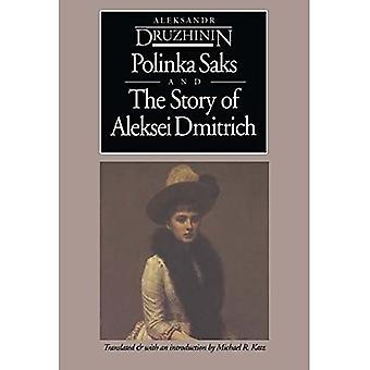 Polinka Saks and the Story of Aleksei Dmitrich