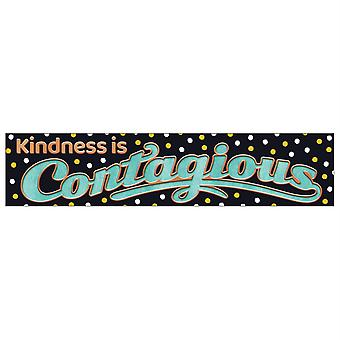 Kindness Is Contagious Quotable Expressions Banner, 3'
