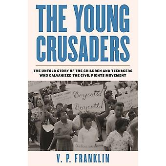 The Young Crusaders by V.P. Franklin