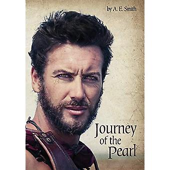 Journey of the Pearl by A E Smith - 9781532665578 Book