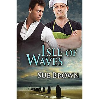 Isle of Waves by Sue Brown - 9781627989510 Book