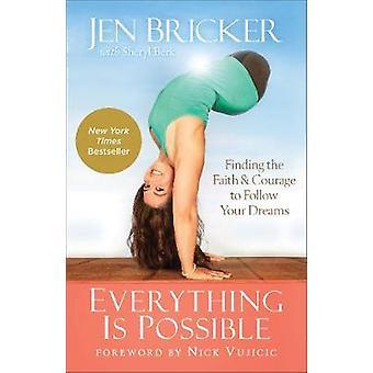 Everything Is Possible by Jen BrickerSheryl Berk