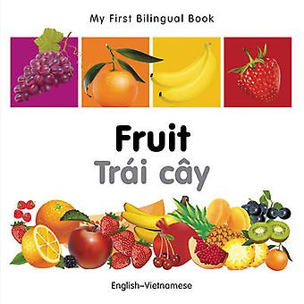 My First Bilingual Book  Fruit  Englishvietnamese by Milet Publishing