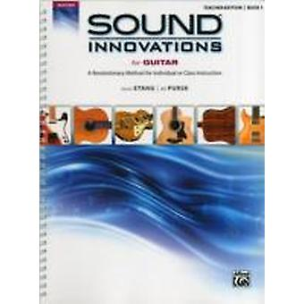 Sound Innovations för Guitar Book 1 av kompositören Aaron Stang & By composer Bill Purse