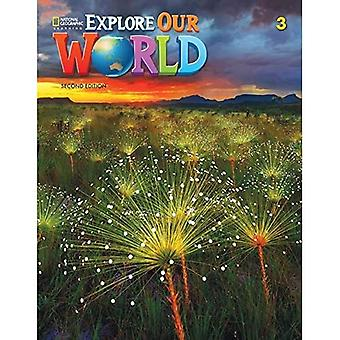 EXPLORE OUR WORLD AME 3 STUDEN T BOOK