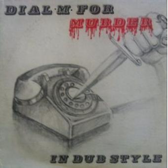 Dial M for Murder: In Dub Style - Dial M for Murder: In Dub Style [CD] USA import