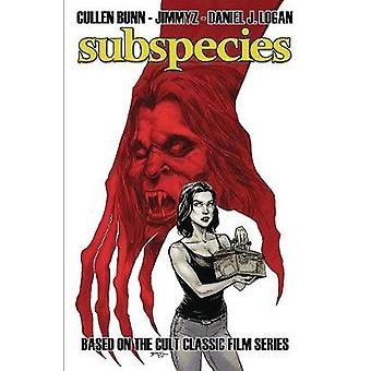 Subspecies Volume 1 by Cullen Bunn - 9781632293855 Book
