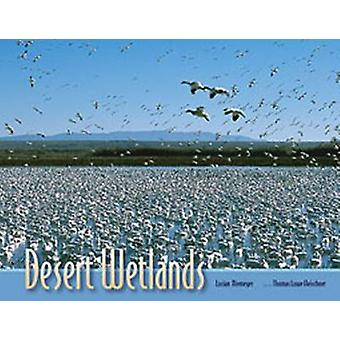 Desert Wetlands by Lucian Niemeyer - Thomas Lowe Fleischner - 9780826