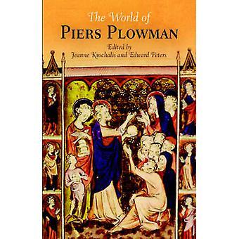 Le monde de - Piers Plowman - par Jeanne Krochalis - Edward Peters - 97