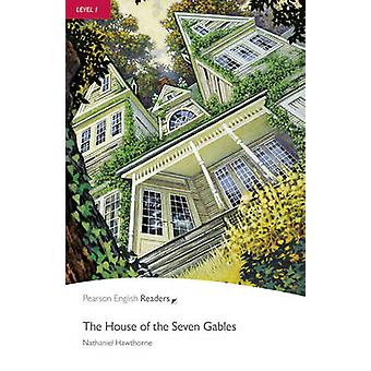 Level 1 - The House of the Seven Gables (2nd Revised edition) by Natha