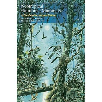 Mamíferos de la selva Neotropical: Guía de campo