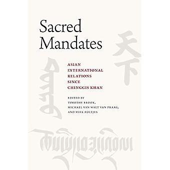 Mandatos sagrados: Las relaciones internacionales de Asia desde Gengis Khan (caminos de seda)