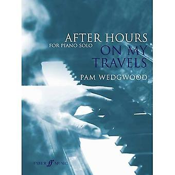 After Hours: On My Travels