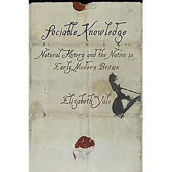Seurallinen tietoa: Natural History ja kansan alussa modernin Britanniassa (materiaalin tekstit)