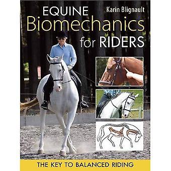 Equine Biomechanics for Riders: The Key to Balanced Riding
