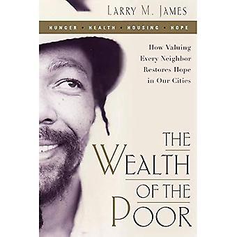 De rijkdom van de armen: hoe waarderen elke Neighbor herstelt hoop in onze steden