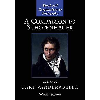 A Companion to Arthur Schopenhauer (Blackwell metgezellen aan de filosofie)
