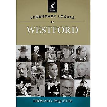 Legendary Locals of Westford