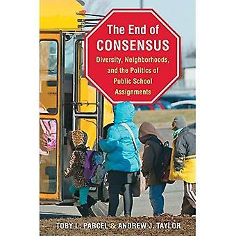 Slutten av konsensus: mangfold, nabolag og politikken i offentlig skole tildelinger