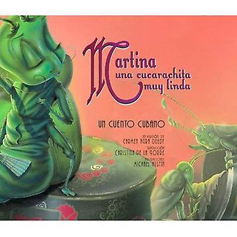 Martina Una Cucarachita Muy Linda: Un Cuento Cubano