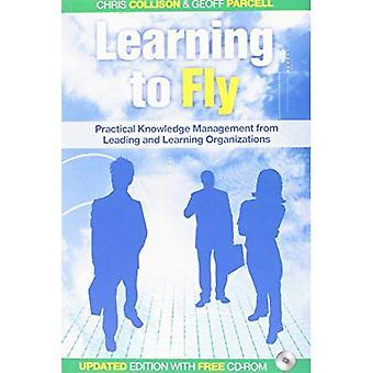 Learning to Fly: Praktisches Wissensmanagement von führenden und Lernende Organisationen