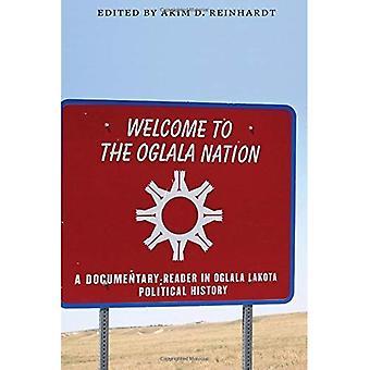 Willkommen bei der Oglala Nation: ein dokumentarischer Leser in Oglala Lakota politische Geschichte