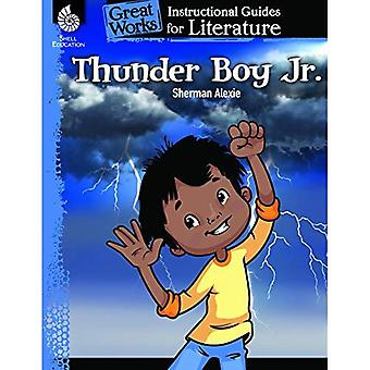 Thunder Boy Jr.: An Instructional Guide for Literature: An Instructional� Guide for Literature (Great Works)