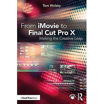 Partir d'iMovie à Final Cut Pro x: faire le saut créatif