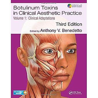 Toxinas botulínicas en clínica estética práctica 3E, volumen uno: adaptaciones clínicas (serie estética y terapia con láser)