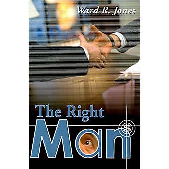 Der richtige Mann von Jones & R. Ward