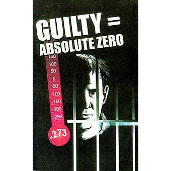 Guilty  Absolute Zero by Fernhoff & Robert R.