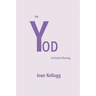 Yod ケロッグ ・ ジョアンの難解な意味