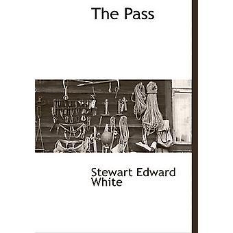 The Pass by White & Stewart Edward
