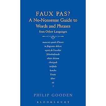 Faux Pas - Una guía sin sentido de palabras y frases de Otros Languag