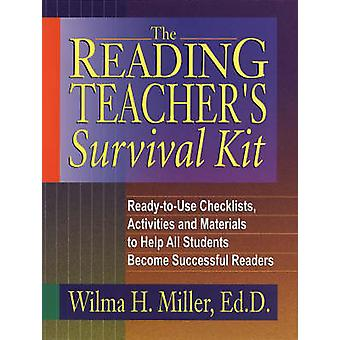 The Reading Teacher's Survival Kit by Wilma H. Miller - 9780130425935