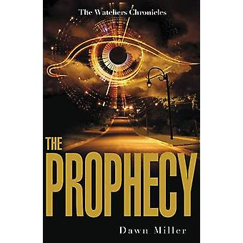 The Prophecy by Dawn Miller - 9780310714330 Book