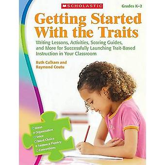Getting Started with the Traits - K-2 - Writing Lessons - Activities -