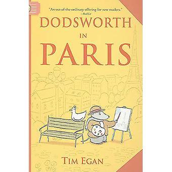 Dodsworth in Paris by Tim Egan - Tim Egan - 9780547331928 Book