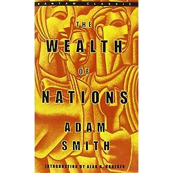 Wealth of Nations (annotated edition) by Adam Smith - 9780553585971 B